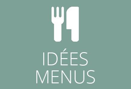 Idées Menus